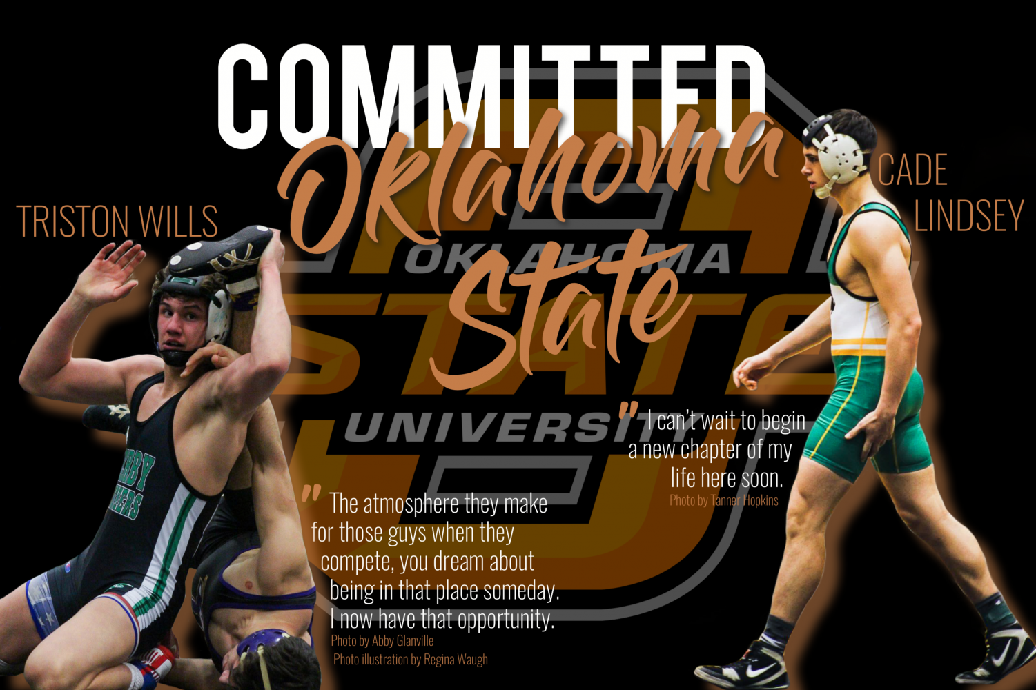 Senior wrestlers Triston Wills and Cade Lindsey have both committed to Oklahoma State University.